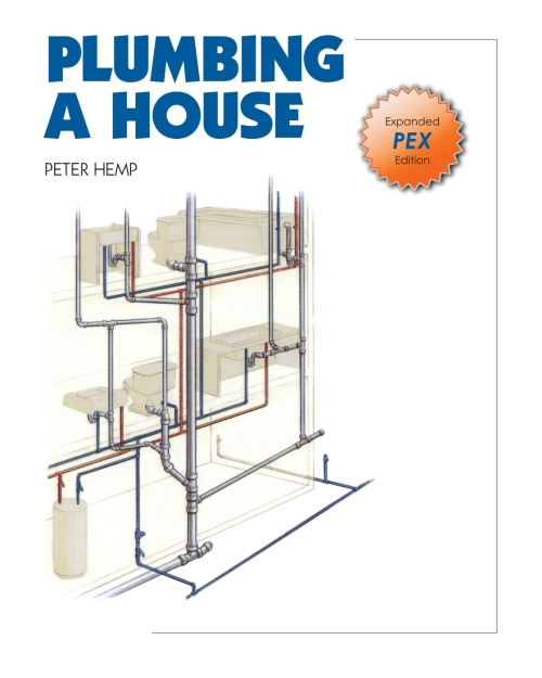 Plumbing a house newly revised and expanded pex edition ebook plumbing a house e book newly revised and expanded pex edition solutioingenieria Gallery